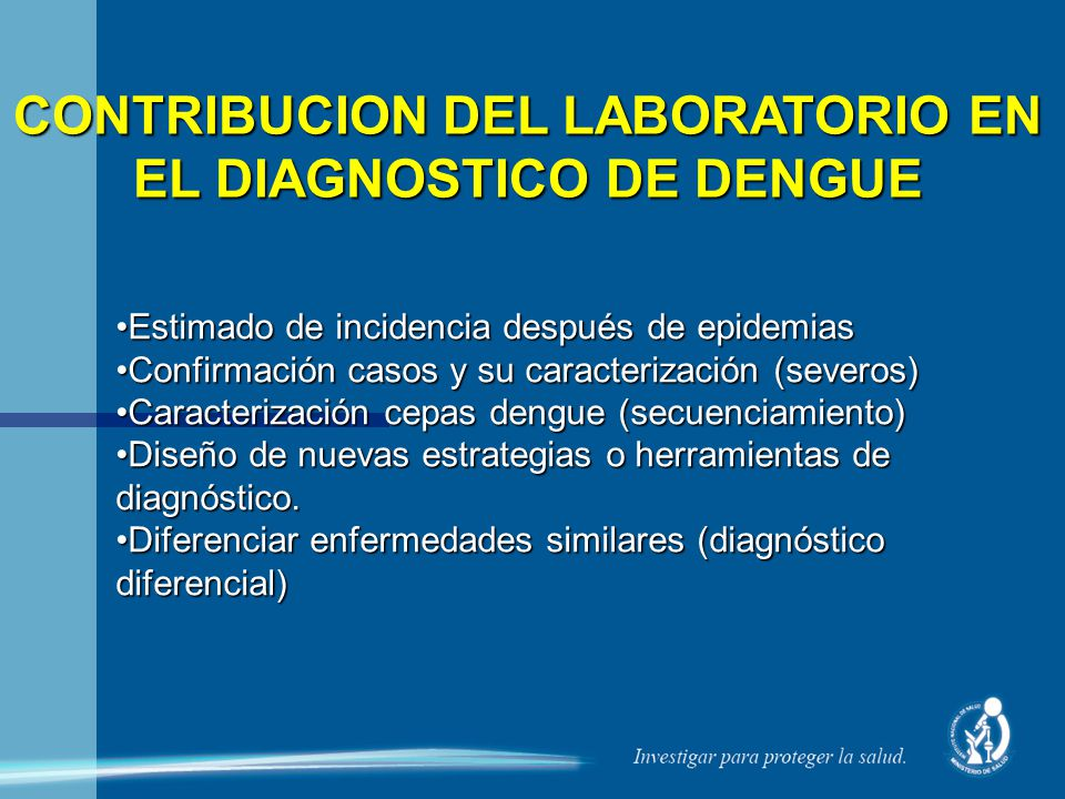 CONTRIBUCION DEL LABORATORIO EN EL DIAGNOSTICO DE DENGUE