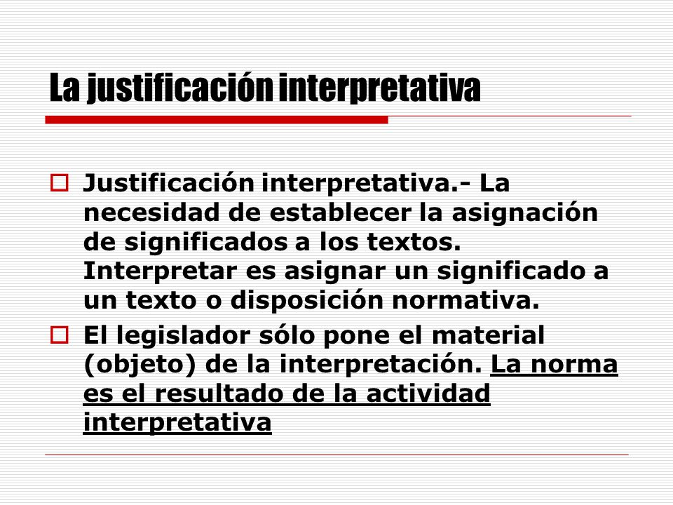 La justificación interpretativa