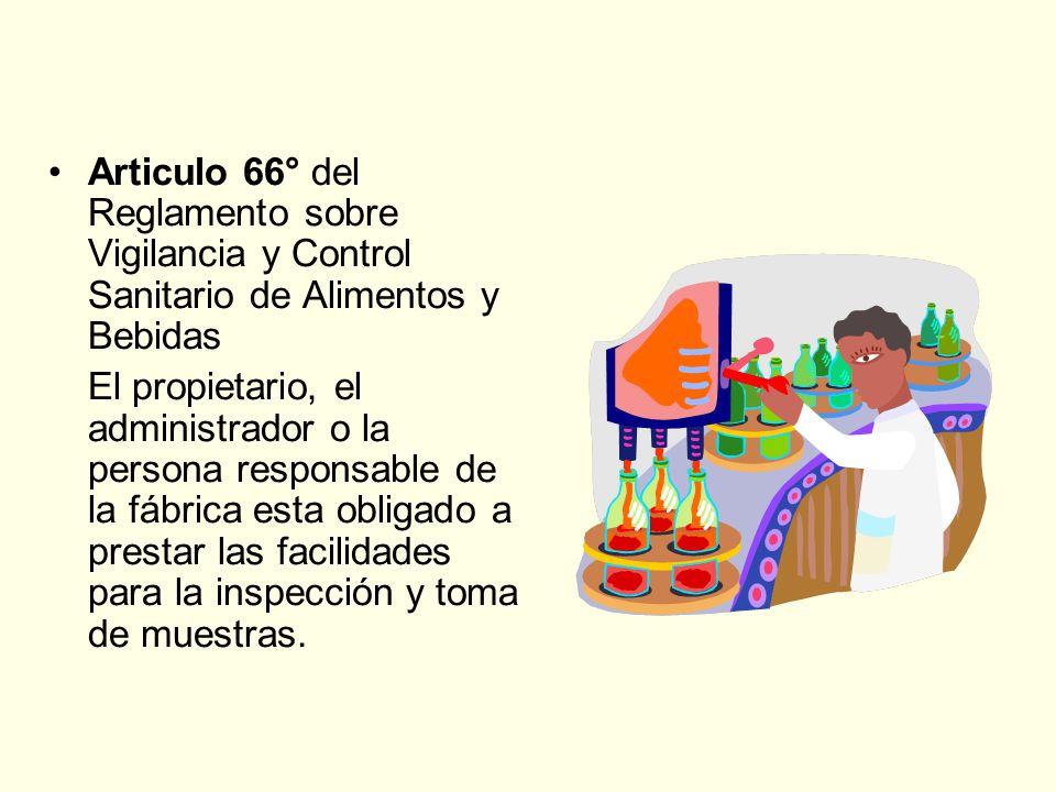 Articulo 66° del Reglamento sobre Vigilancia y Control Sanitario de Alimentos y Bebidas