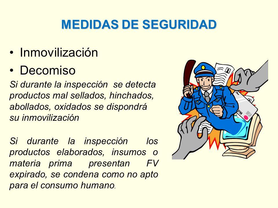 MEDIDAS DE SEGURIDAD Inmovilización Decomiso