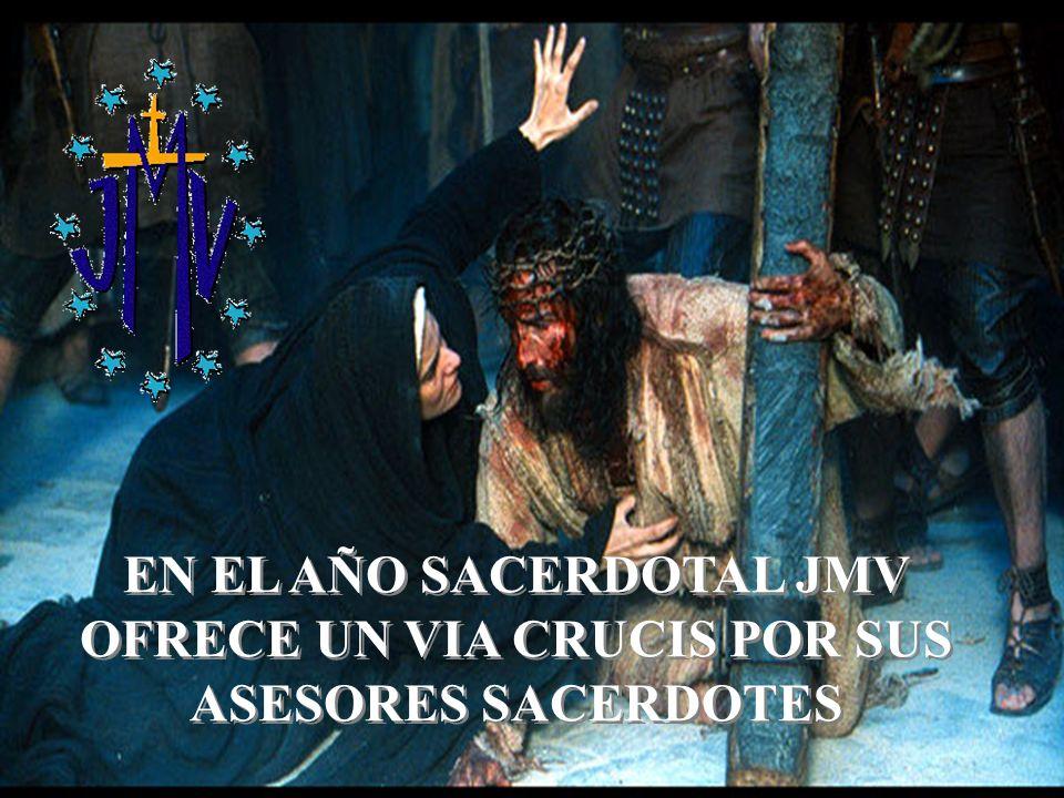 EN EL AÑO SACERDOTAL JMV OFRECE UN VIA CRUCIS POR SUS ASESORES SACERDOTES