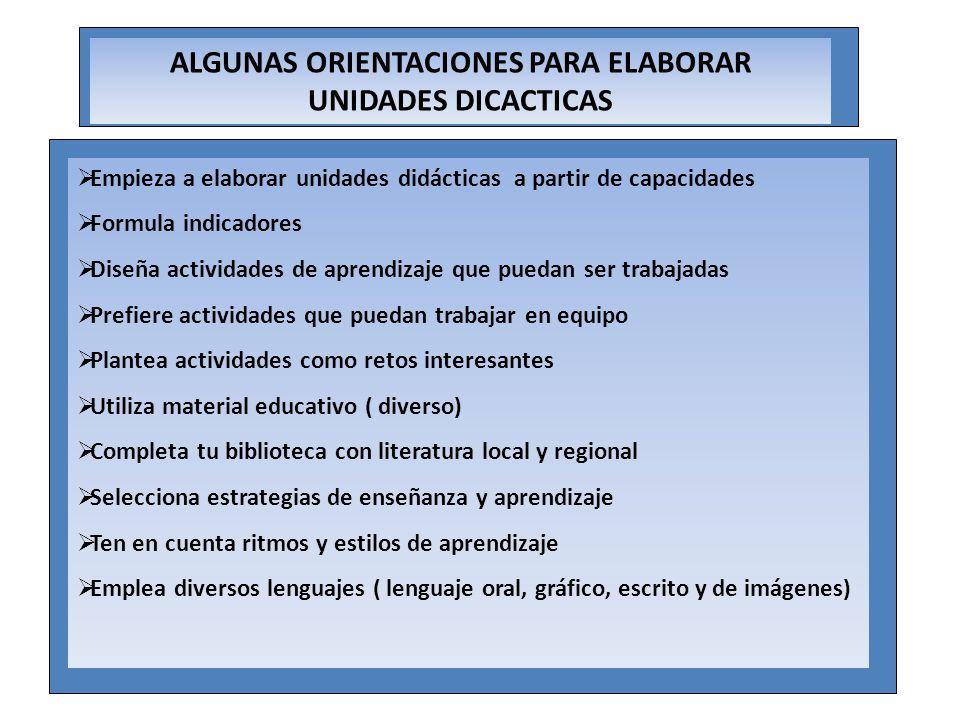 ALGUNAS ORIENTACIONES PARA ELABORAR UNIDADES DICACTICAS