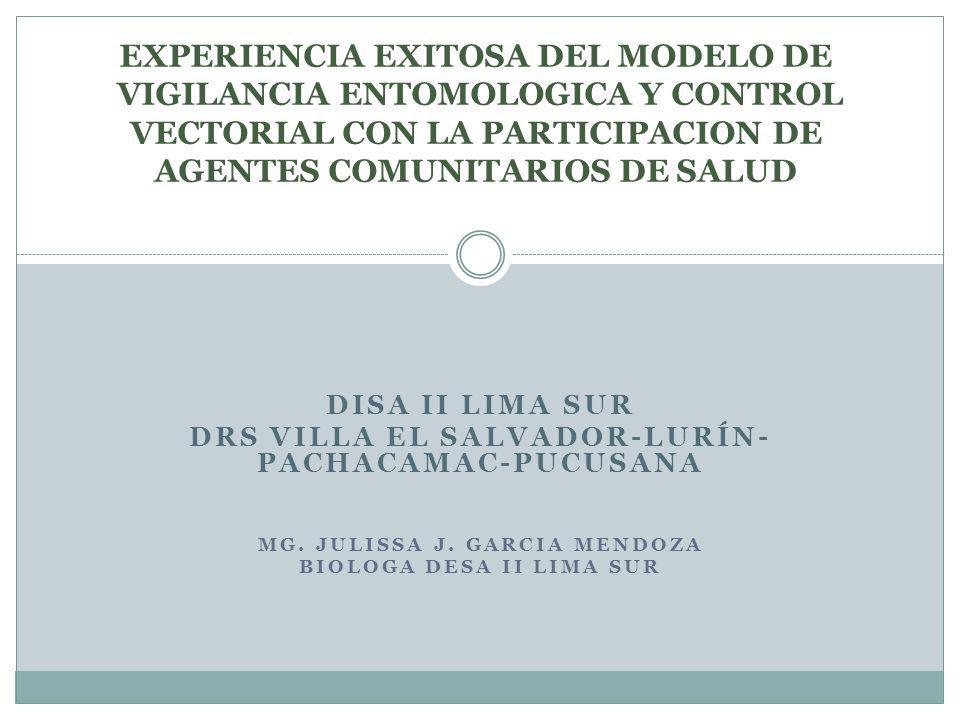 EXPERIENCIA EXITOSA DEL MODELO DE VIGILANCIA ENTOMOLOGICA Y CONTROL VECTORIAL CON LA PARTICIPACION DE AGENTES COMUNITARIOS DE SALUD
