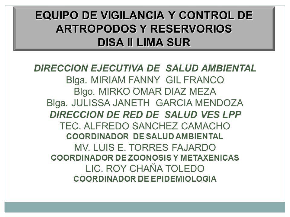 EQUIPO DE VIGILANCIA Y CONTROL DE ARTROPODOS Y RESERVORIOS