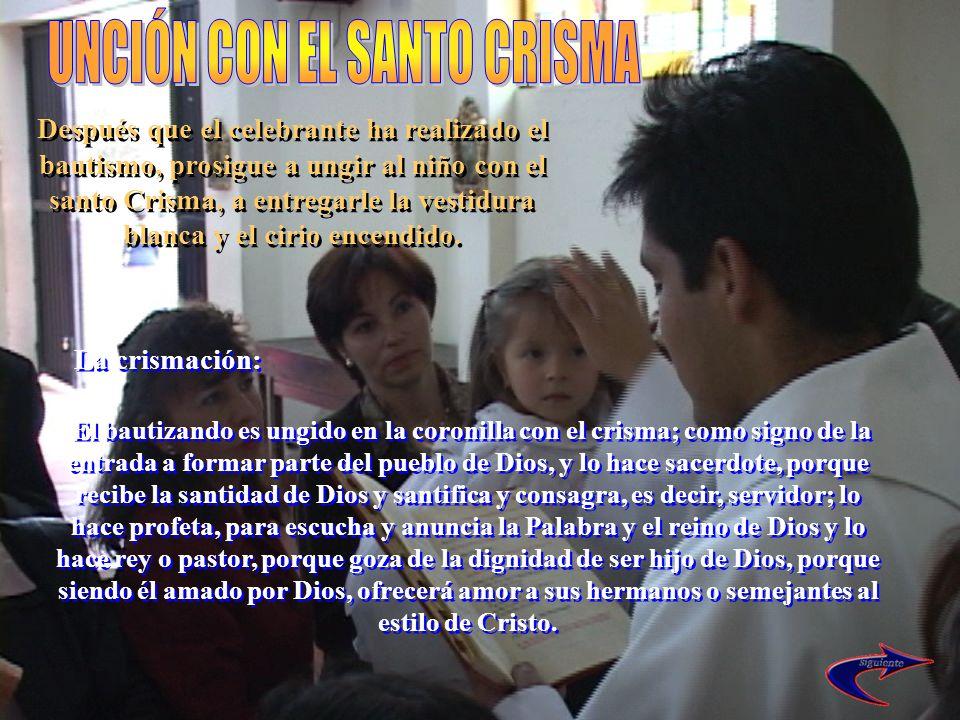 UNCIÓN CON EL SANTO CRISMA