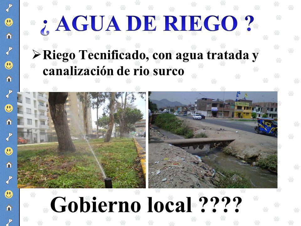¿ AGUA DE RIEGO Gobierno local