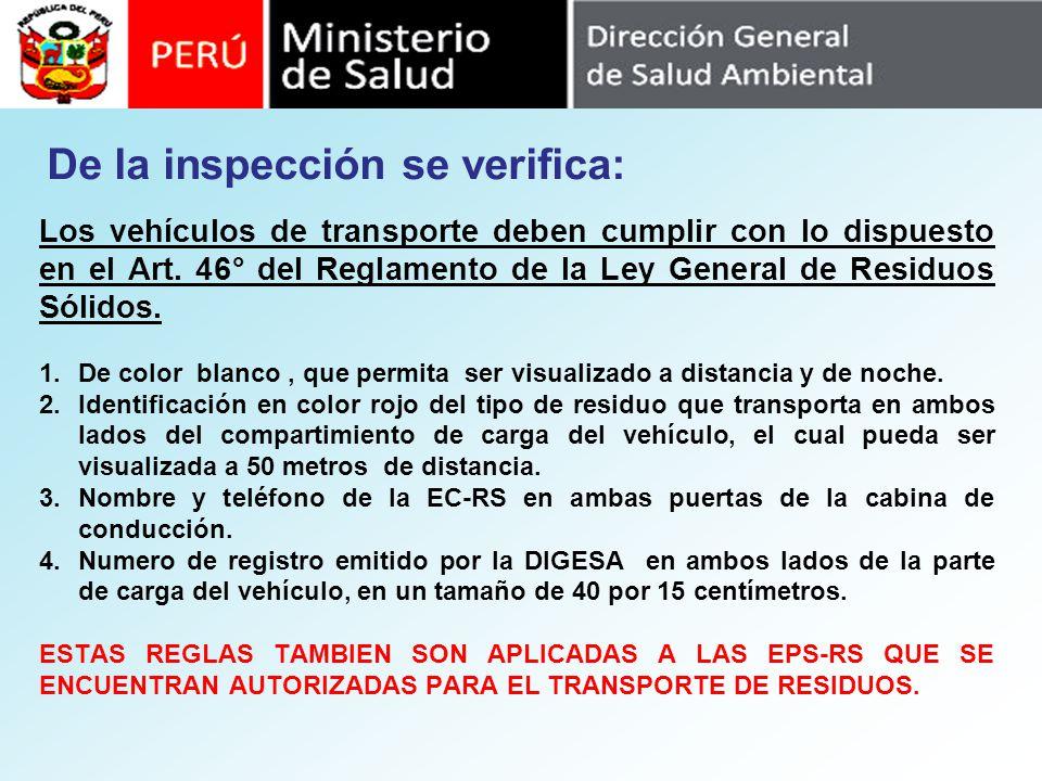 De la inspección se verifica: