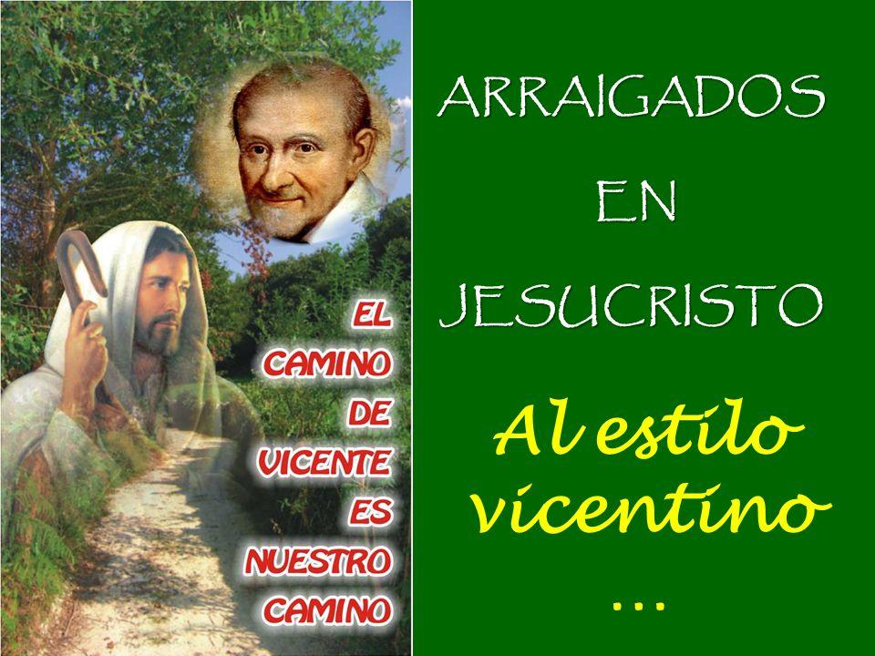 ARRAIGADOS EN JESUCRISTO