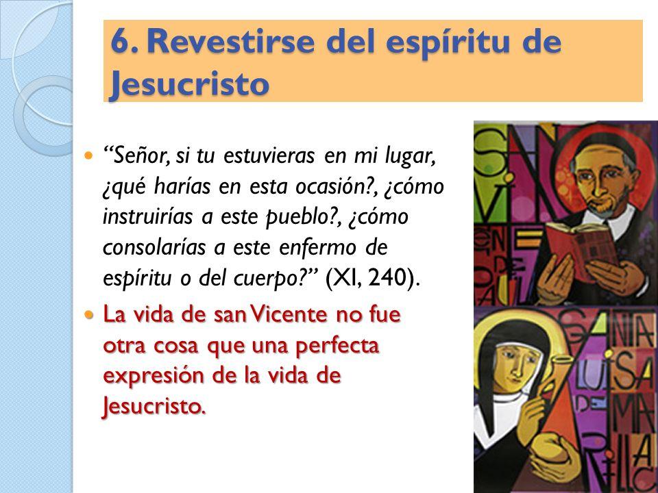 6. Revestirse del espíritu de Jesucristo
