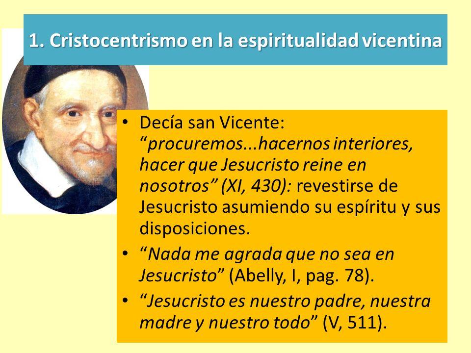 1. Cristocentrismo en la espiritualidad vicentina