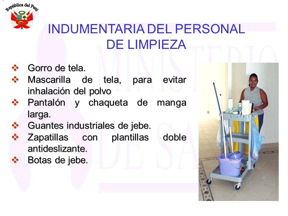 INDUMENTARIA DEL PERSONAL DE LIMPIEZA