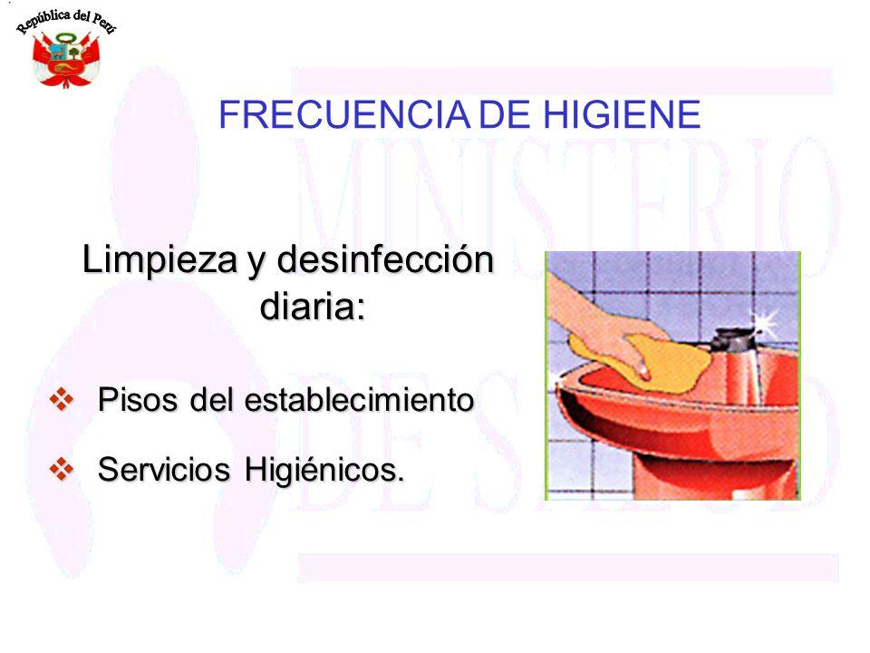 Limpieza y desinfección diaria: