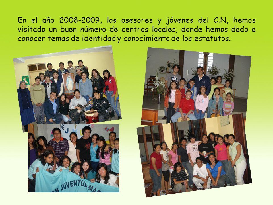 En el año 2008-2009, los asesores y jóvenes del C