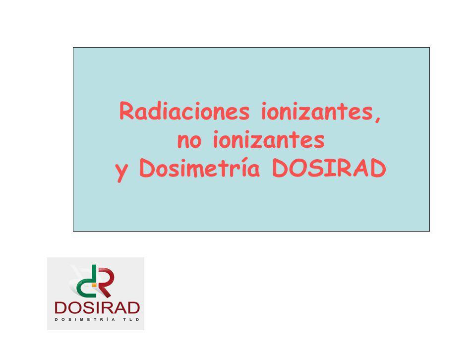 Radiaciones ionizantes,