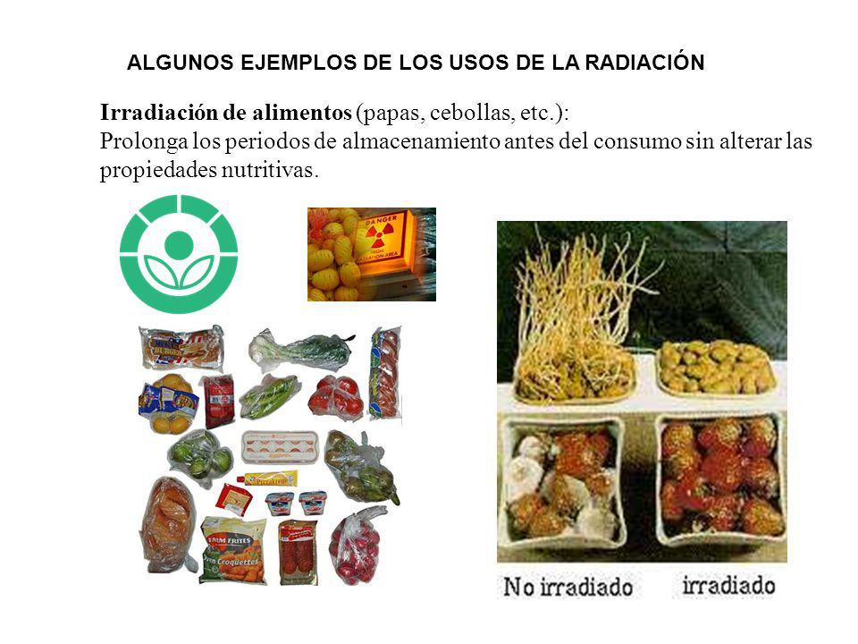 Irradiación de alimentos (papas, cebollas, etc.):