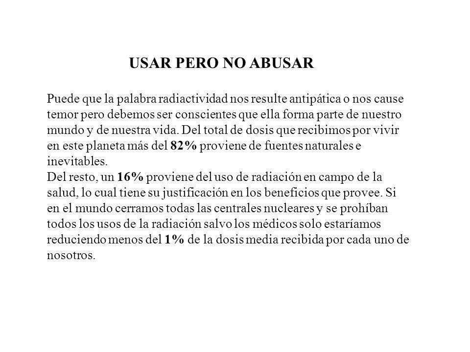 USAR PERO NO ABUSAR