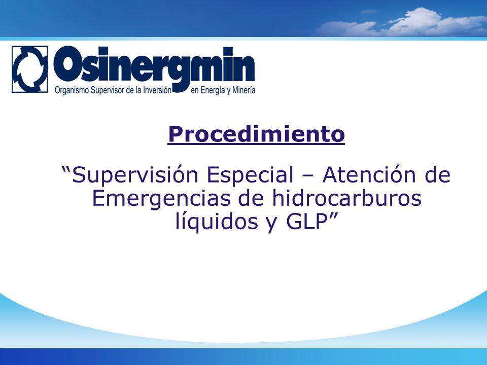 Procedimiento Supervisión Especial – Atención de Emergencias de hidrocarburos líquidos y GLP