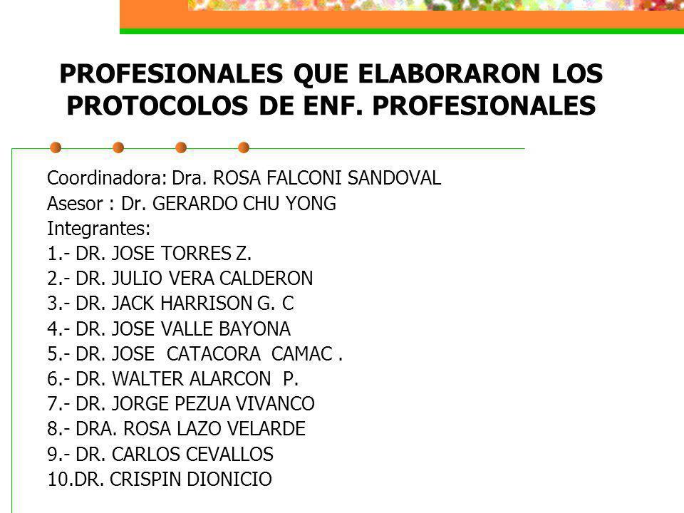 PROFESIONALES QUE ELABORARON LOS PROTOCOLOS DE ENF. PROFESIONALES