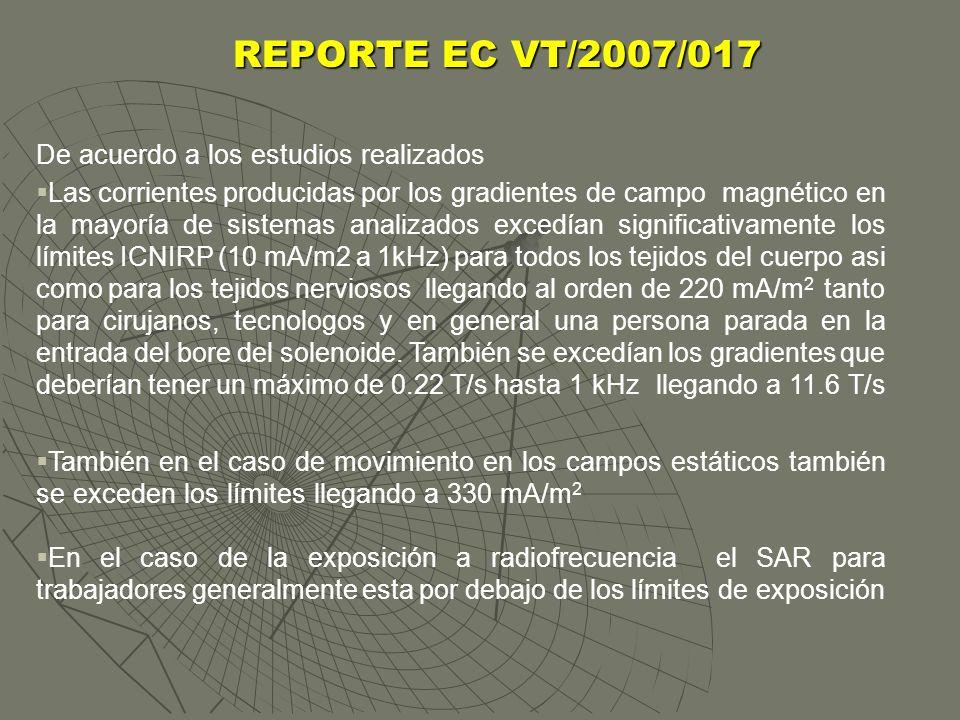 REPORTE EC VT/2007/017 De acuerdo a los estudios realizados