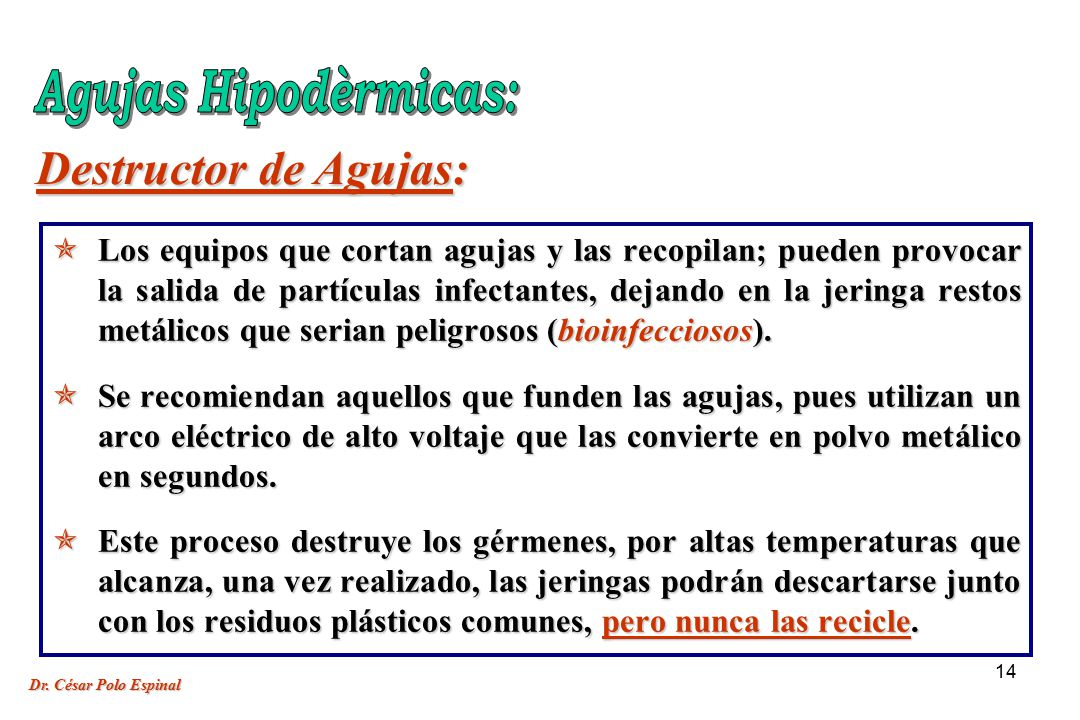 Agujas Hipodèrmicas: Destructor de Agujas: