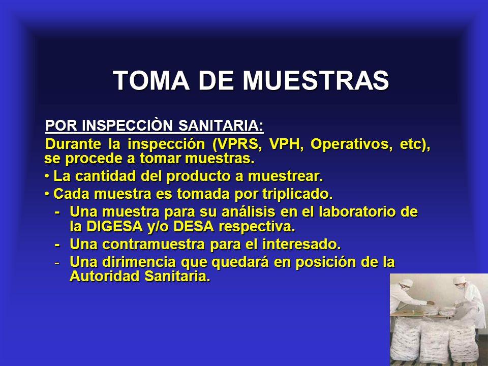 TOMA DE MUESTRAS POR INSPECCIÒN SANITARIA: