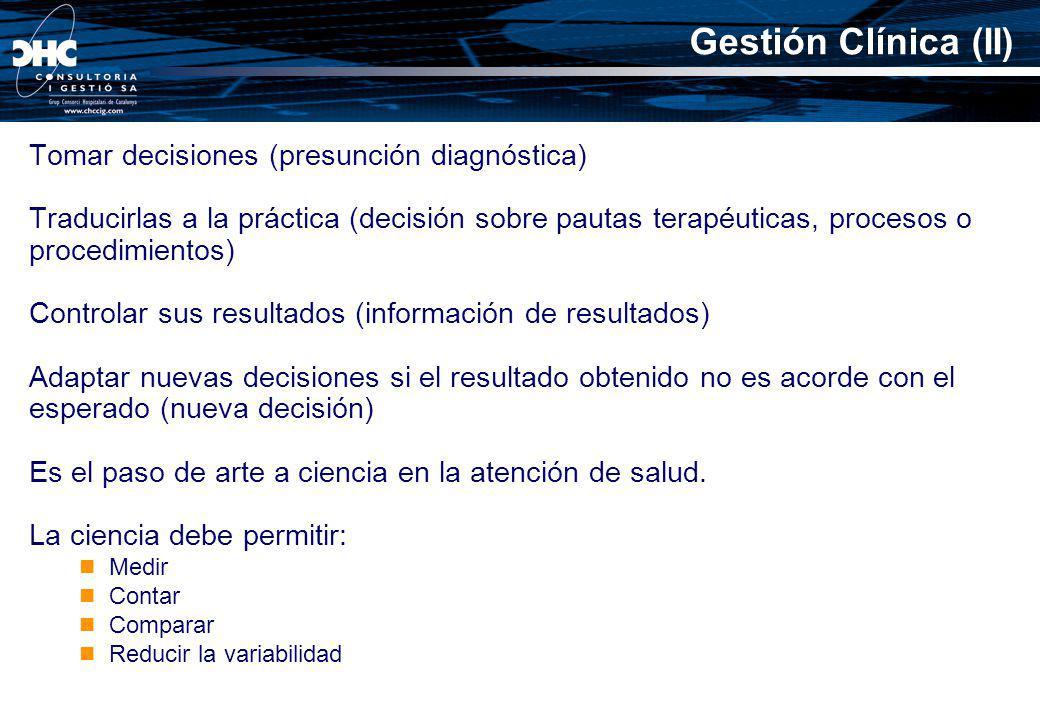 Gestión Clínica (II) Tomar decisiones (presunción diagnóstica)