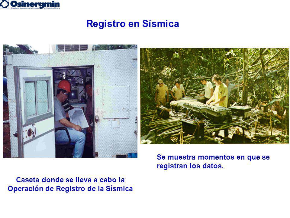 Caseta donde se lleva a cabo la Operación de Registro de la Sísmica