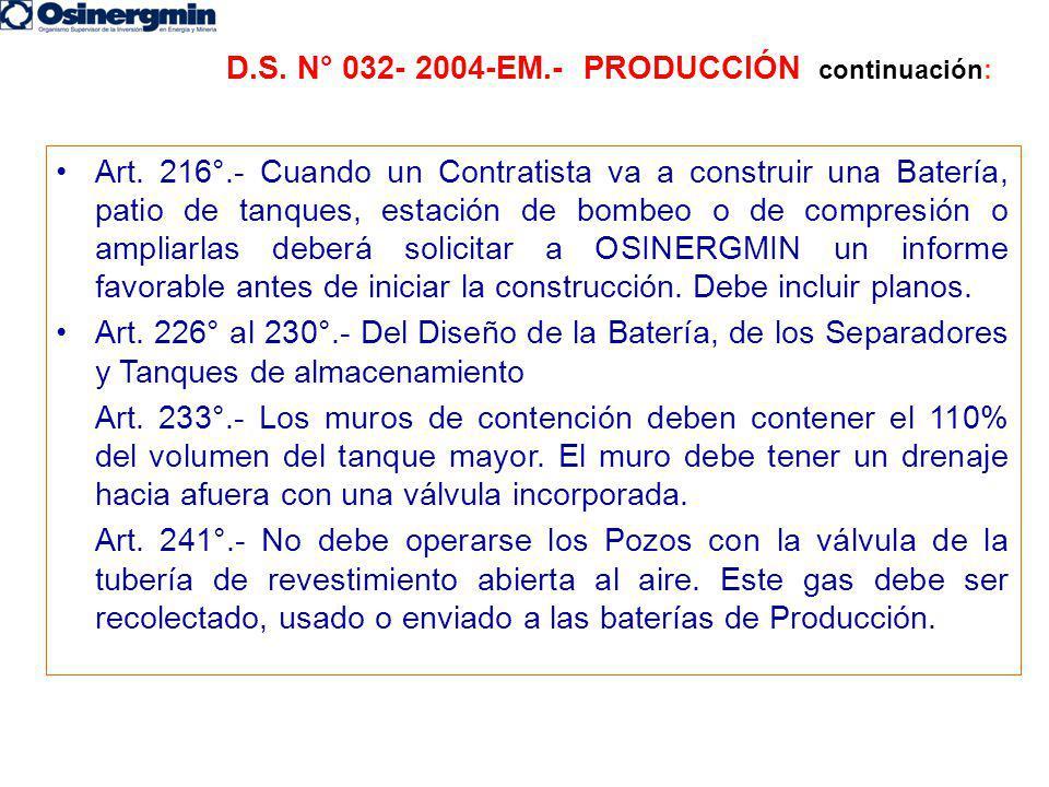 D.S. N° 032- 2004-EM.- PRODUCCIÓN continuación: