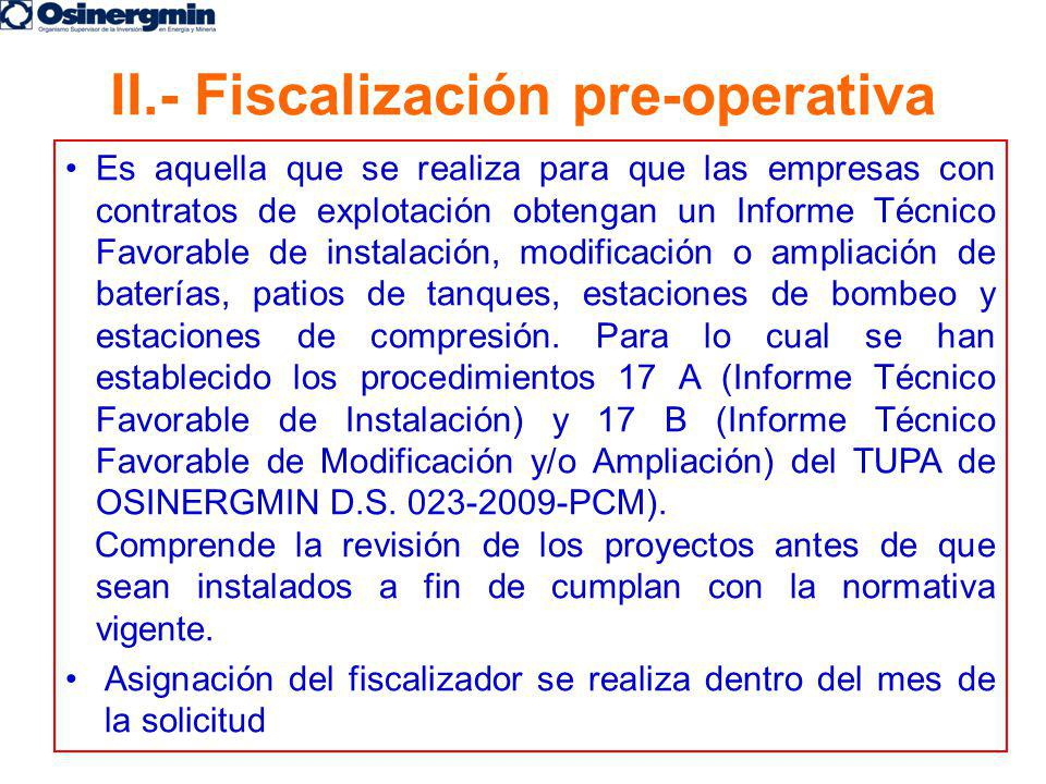 II.- Fiscalización pre-operativa