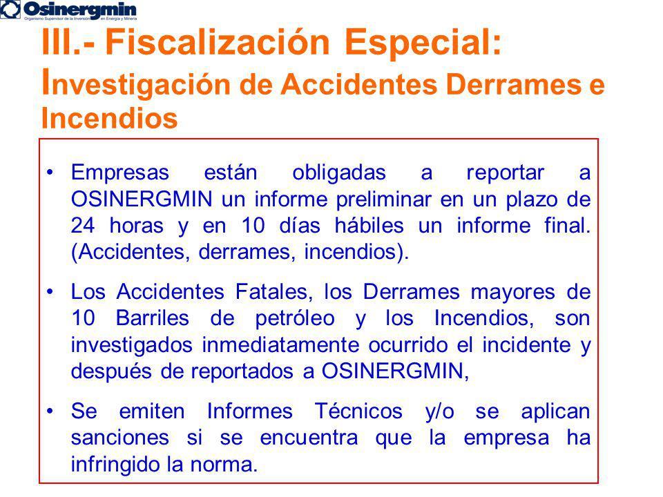 III.- Fiscalización Especial: Investigación de Accidentes Derrames e Incendios