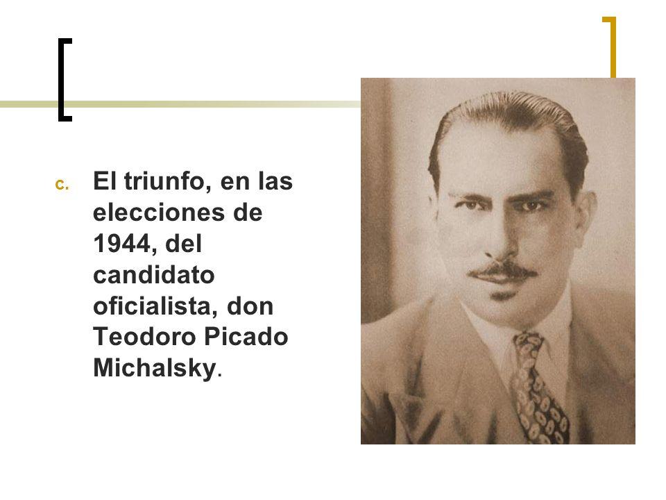 El triunfo, en las elecciones de 1944, del candidato oficialista, don Teodoro Picado Michalsky.