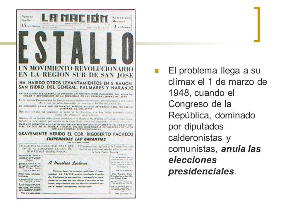 El problema llega a su clímax el 1 de marzo de 1948, cuando el Congreso de la República, dominado por diputados calderonistas y comunistas, anula las elecciones presidenciales.