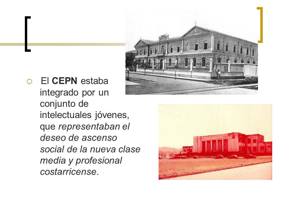 El CEPN estaba integrado por un conjunto de intelectuales jóvenes, que representaban el deseo de ascenso social de la nueva clase media y profesional costarricense.