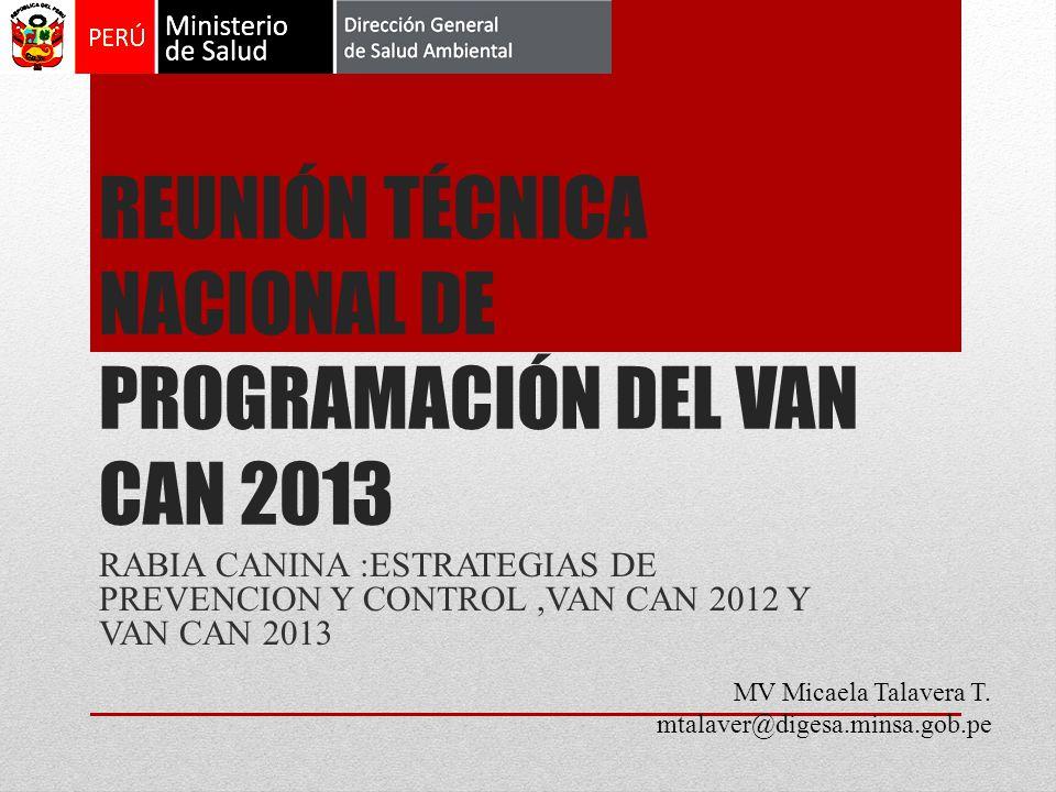 REUNIÓN TÉCNICA NACIONAL DE PROGRAMACIÓN DEL VAN CAN 2013