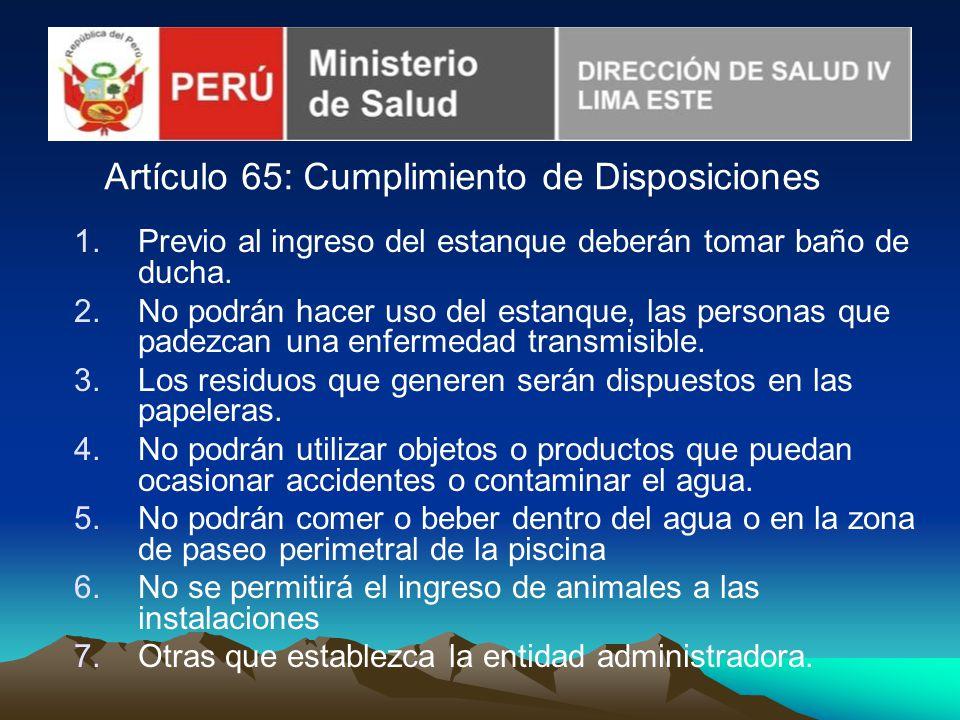 Artículo 65: Cumplimiento de Disposiciones