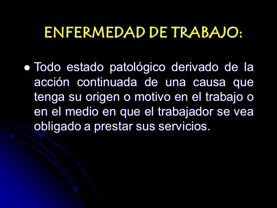 ENFERMEDAD DE TRABAJO: