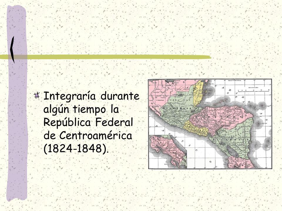 Integraría durante algún tiempo la República Federal de Centroamérica (1824-1848).