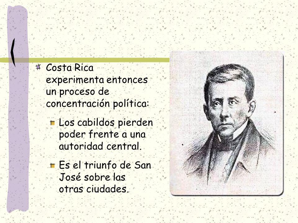 Costa Rica experimenta entonces un proceso de concentración política: