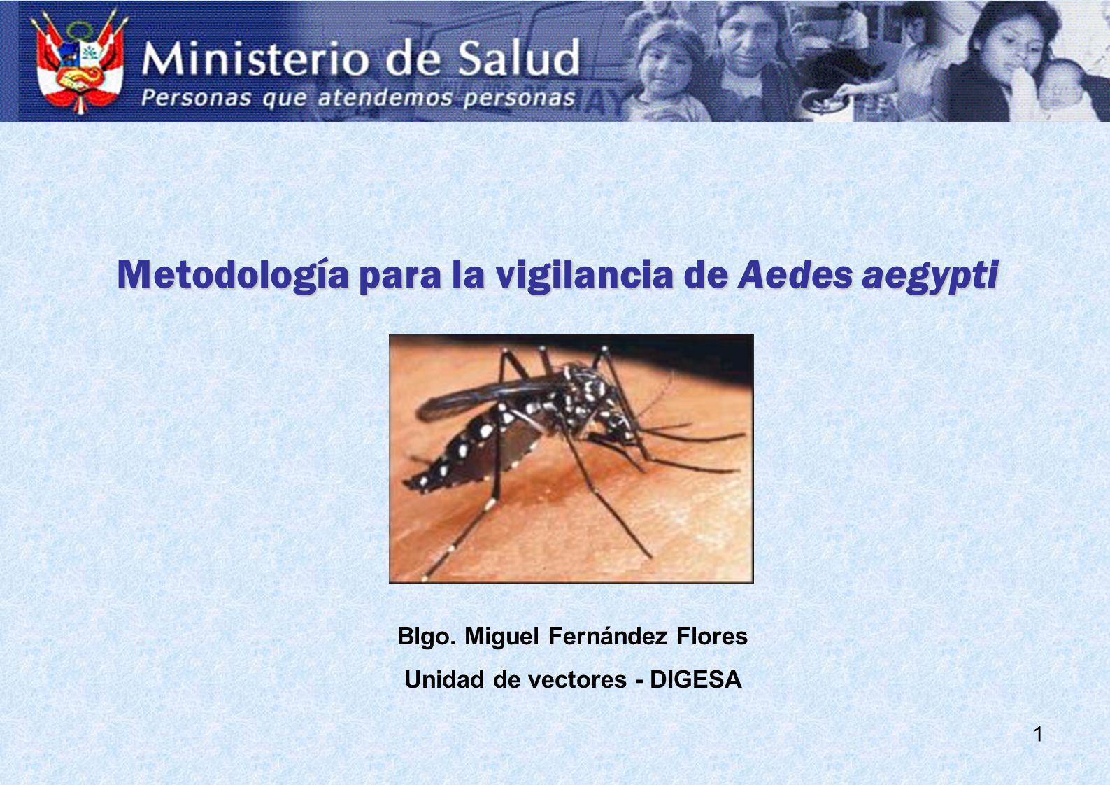Metodología para la vigilancia de Aedes aegypti