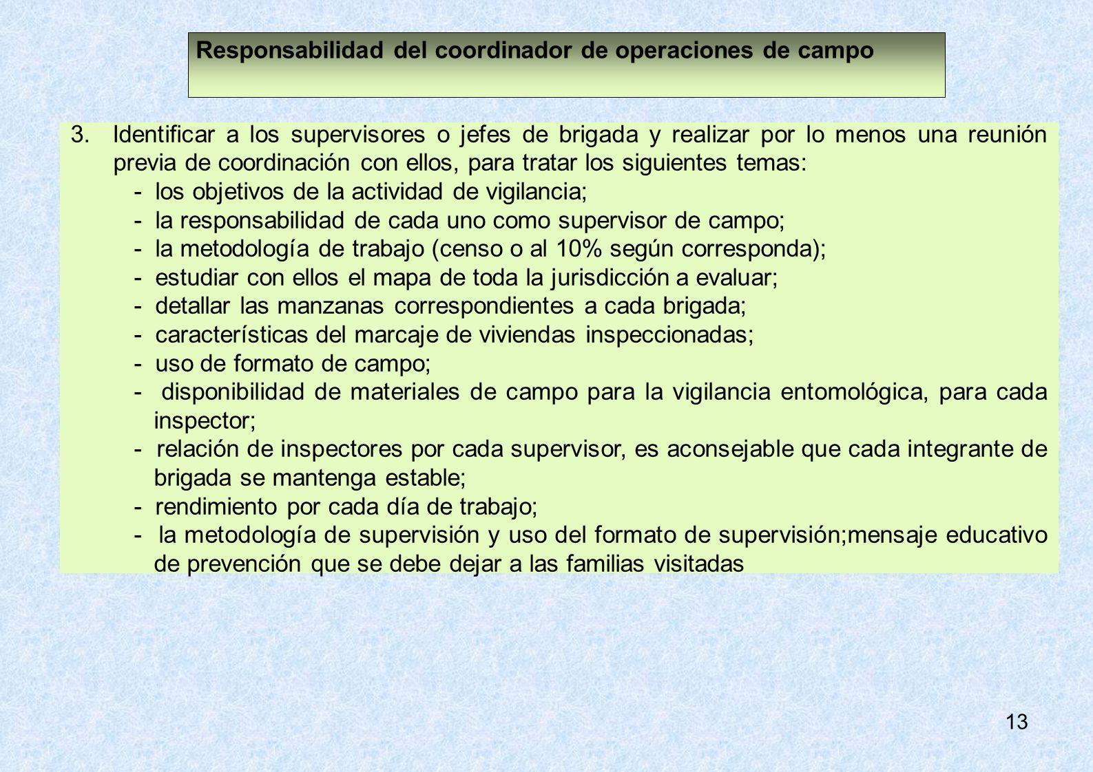 Responsabilidad del coordinador de operaciones de campo
