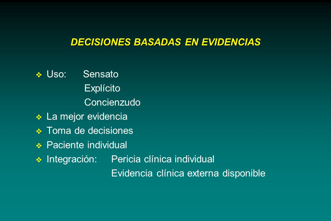 DECISIONES BASADAS EN EVIDENCIAS