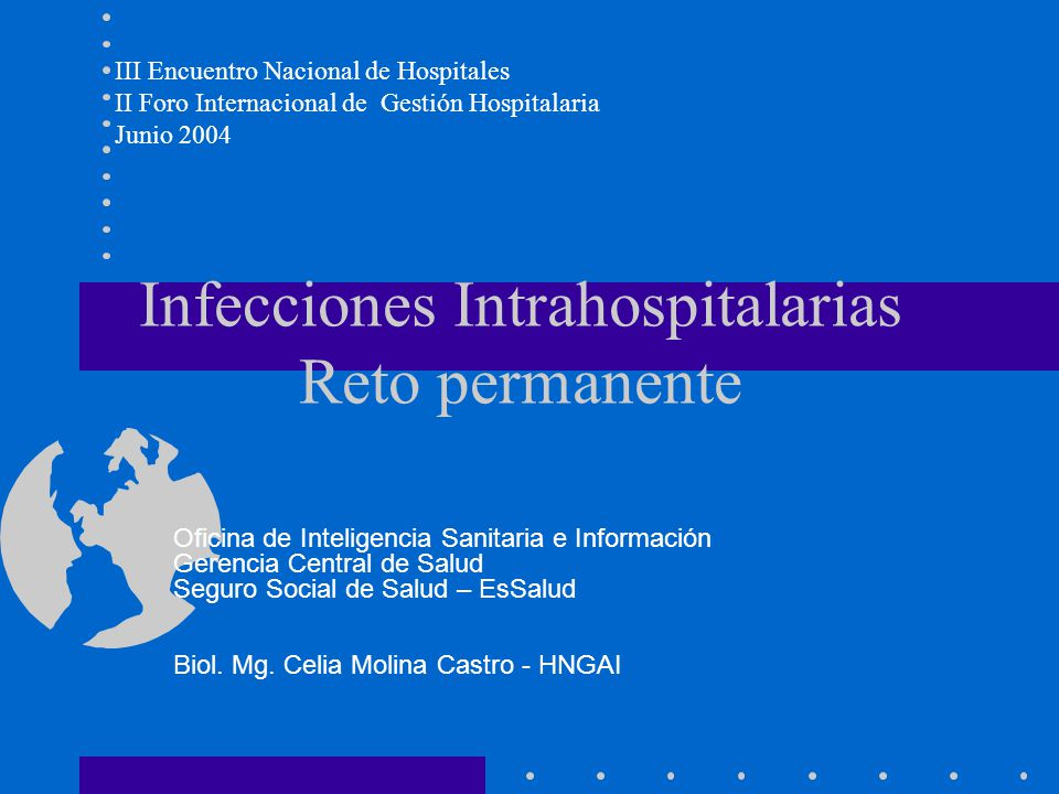 Infecciones Intrahospitalarias Reto permanente