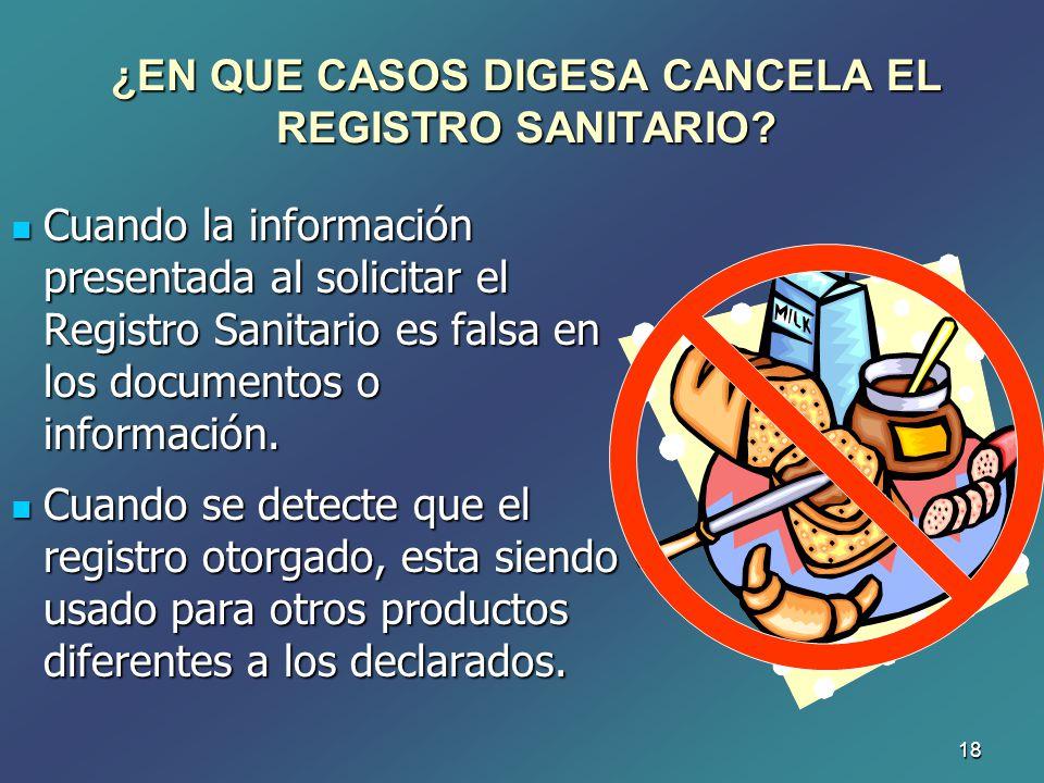 ¿EN QUE CASOS DIGESA CANCELA EL REGISTRO SANITARIO