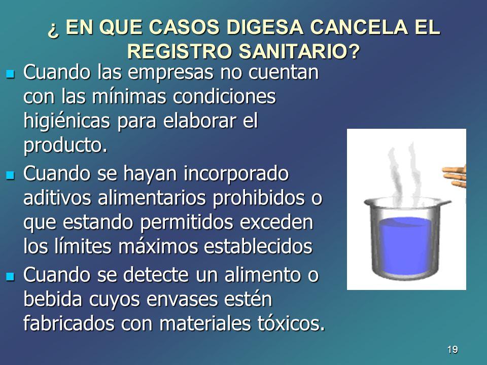 ¿ EN QUE CASOS DIGESA CANCELA EL REGISTRO SANITARIO