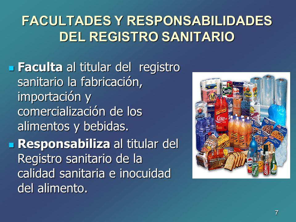 FACULTADES Y RESPONSABILIDADES DEL REGISTRO SANITARIO
