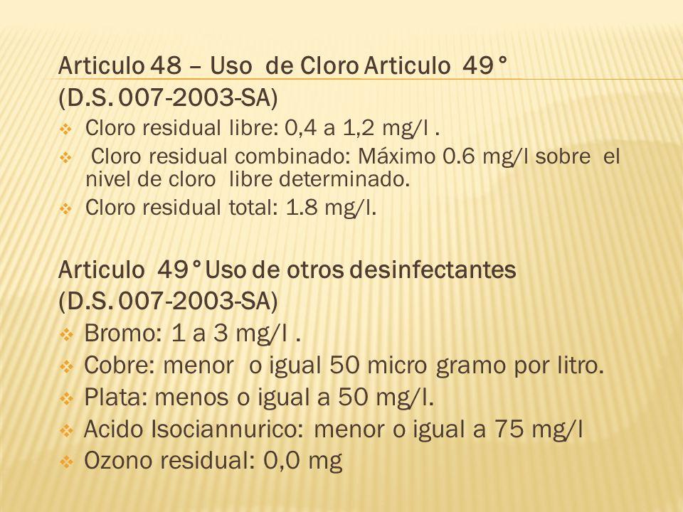Articulo 48 – Uso de Cloro Articulo 49° (D.S. 007-2003-SA)