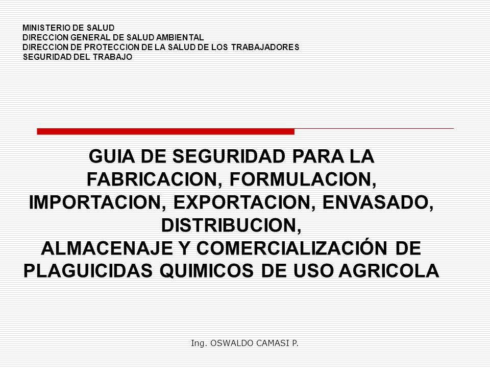 GUIA DE SEGURIDAD PARA LA FABRICACION, FORMULACION,