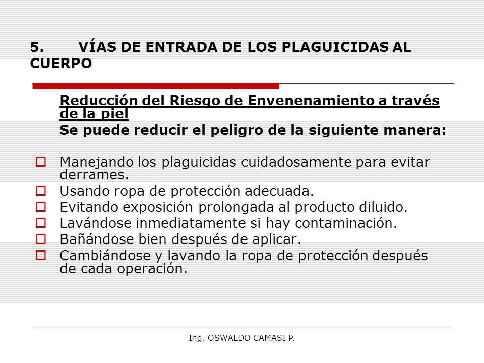 5. VÍAS DE ENTRADA DE LOS PLAGUICIDAS AL CUERPO