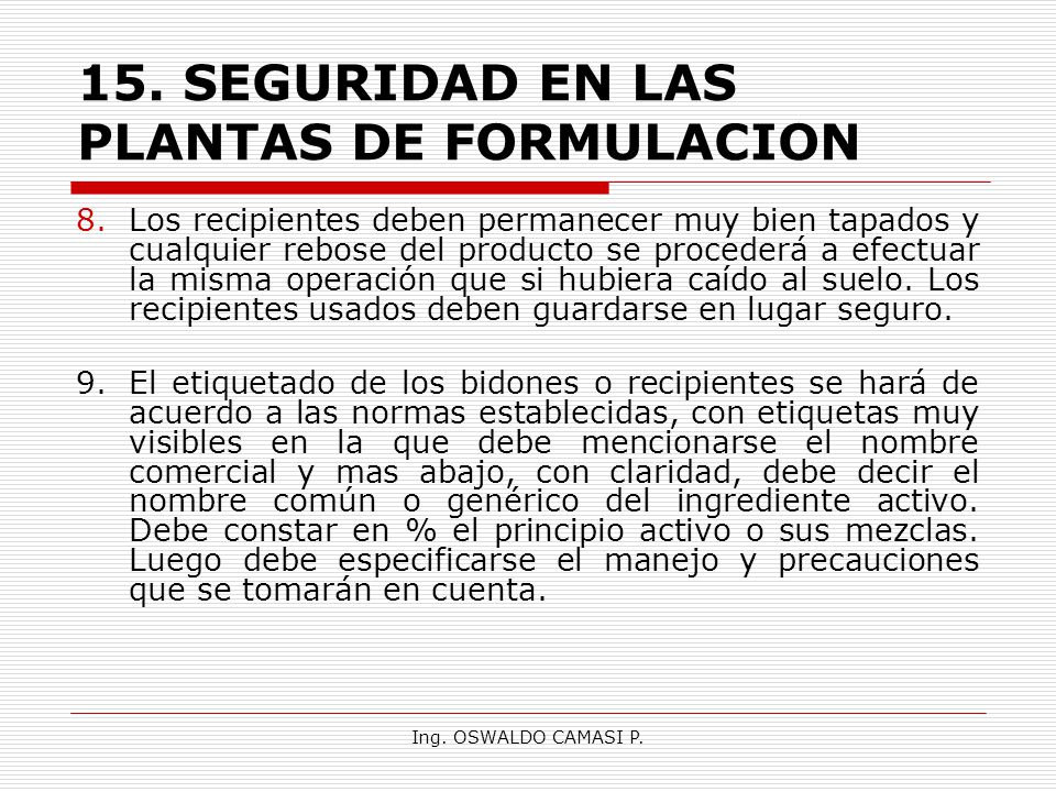15. SEGURIDAD EN LAS PLANTAS DE FORMULACION