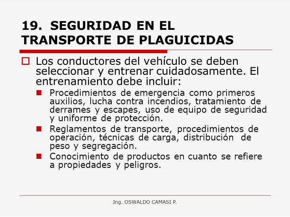19. SEGURIDAD EN EL TRANSPORTE DE PLAGUICIDAS